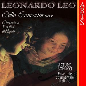 Leo: Concerti per Violoncello, 2 Violini e Continuo, Vol. 2 & Concerto a 4 Violini Obbligati e Continuo