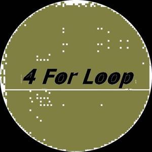 4 for Loop