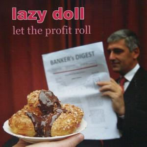 Let the Profit Roll