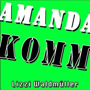 Amanda, komm