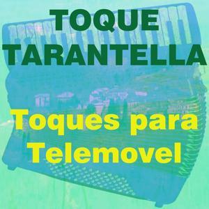 Toque Tarantella