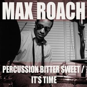 Percussion Bitter Sweet / It's Time