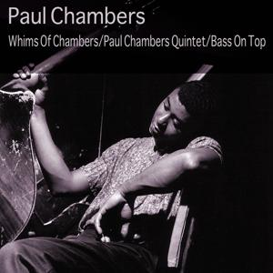 Paul Chambers Whims of Chambers / Paul Chambers Quintet / Bass On Top