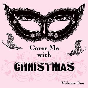 Cover Me With Christmas, Vol. 1