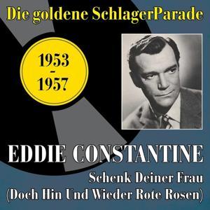 Schenk deiner Frau (Doch hin und wieder rote Rosen) (Original Recordings 1953-1957)