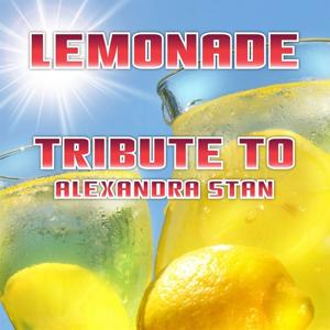 Lemonade (Tribute to Alexandra Stan)