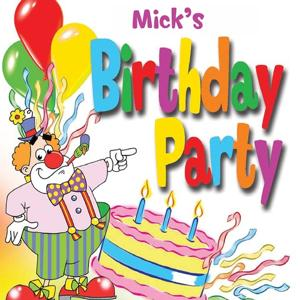 Mick's Birthday Party