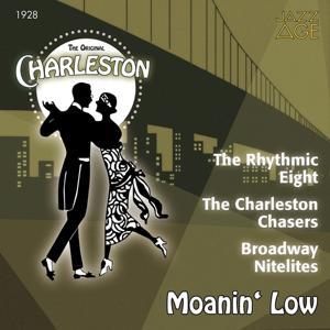Moanin' Low (The Original Charleston, 1928)