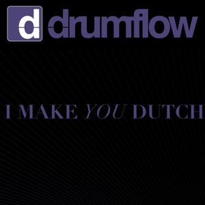 I Make You Dutch