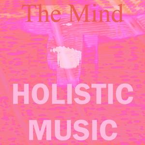 Holistic Music