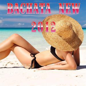 Bachata New 2012 (Nueva 2012)