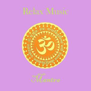 Relax Music - Mantra