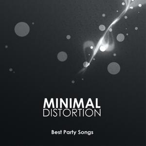 Minimal Distortion (Best Party Songs)