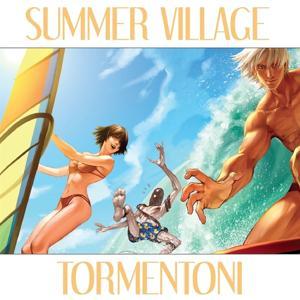 Summer Village Tormentoni
