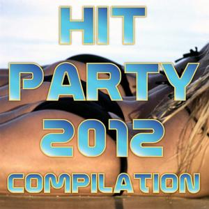 Hit Party 2012 Compilation