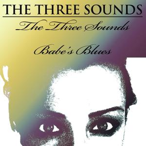 The Three Sounds/ Babe's Blues