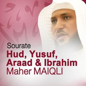 Sourates Hud, Yusuf, Araad et Ibrahim (Quran - Coran - Islam)