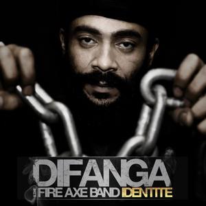 Identité (Difanga & The Fire Axe Band)