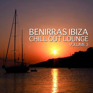 Benirras Ibiza Chill Out Lounge, Vol. 3