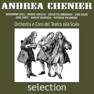 Giordano: Andrea Chénier - Selection