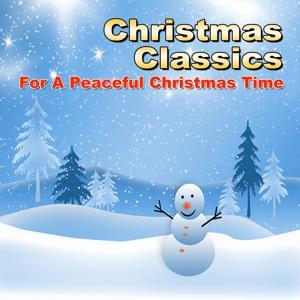 Christmas Classics (For a Peaceful Christmas Time)