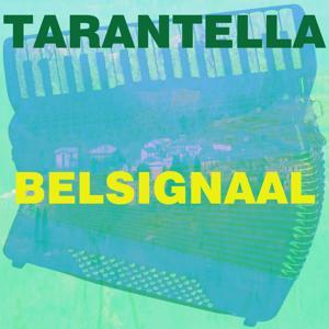 Tarantella belsignaal