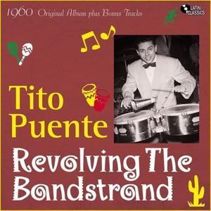 Revolving Bandstand (Original Album Plus Bonus Tracks, 1960)
