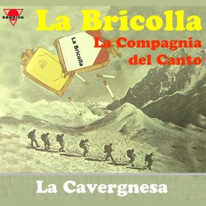 Ticino folk: La bricolla (La Cavergnesa)