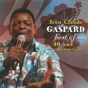 Best of Jean Claude Gaspard, Vol. 2 (40 ans de carrière)