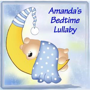 Amanda's Bedtime Lullaby