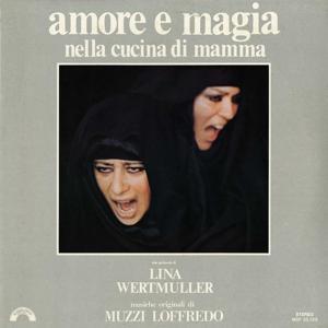 Amore e magia nella cucina di mamma (Uno spettacolo di Lina Wertmuller)