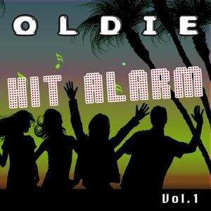 Oldie Hit Alarm, Vol. 1