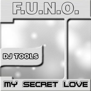 My Secret Love (DJ Tools Edition)