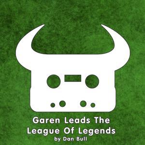 Garen Leads the League of Legends