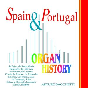 Organ History, Spain and Portugal