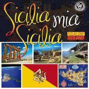 Sicilia mia Sicilia (Folklore Siciliano)
