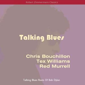 Talking Blues (Original Recordings)