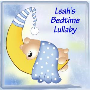 Leah's Bedtime Lullaby