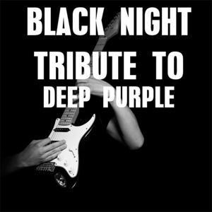 Black Night (Tribute to Deep Purple)