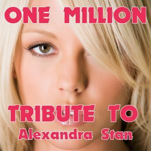 One Million (Tribute to Alexandra Stan)