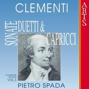 Clementi: Sonate, Duetti & Capricci, Vol. 3