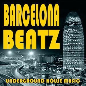 Barcelona Beatz (Underground House Music)