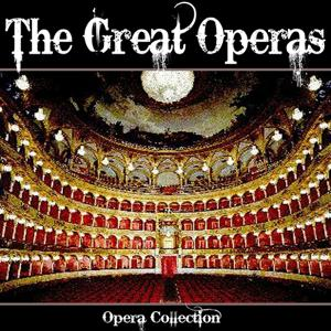 The Great Operas (Opera Collection)