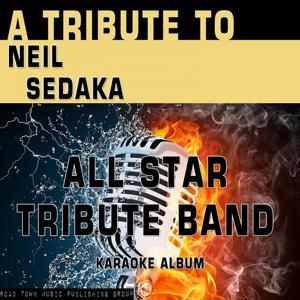 A Tribute to Neil Sedaka (Karaoke Version)