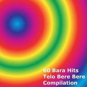 60 Bara Hits Telo Bere Bere Compilation