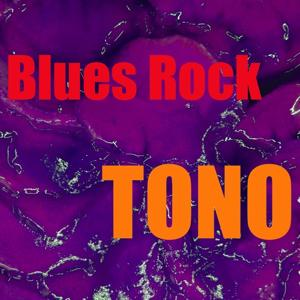 Tono Rock Blues