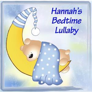 Hannah's Bedtime Lullaby