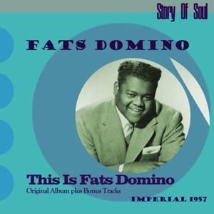This Is Fats Domino (Original Album Plus Bonus Tracks, 1957)