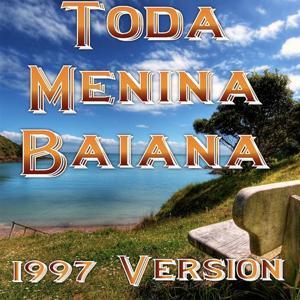 Toda Menina Baiana (1997 Version)