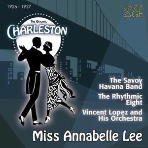 Miss Annabelle Lee (The Original Charleston, 1926 - 1927)